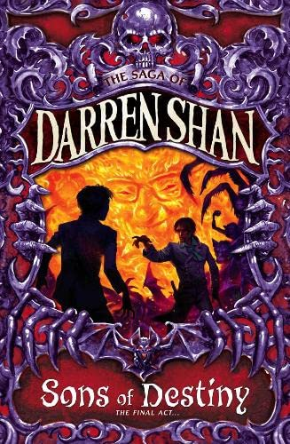 9780007159215: Sons of Destiny (The Saga of Darren Shan, Book 12)