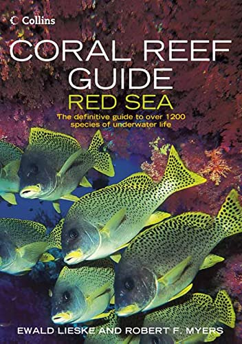 9780007159864: Coral Reef Guide Red Sea: The Definitive Guide to Over 1200 Species of Underwater Life