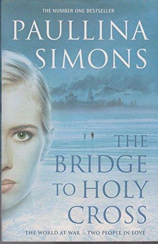 9780007160020: The Bridge to Holy Cross