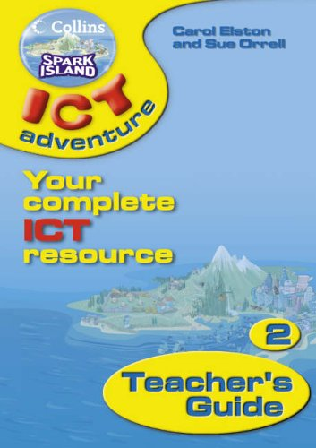 9780007160174: Collins Spark Island ICT Adventure - Year 2 Teacher's Guide: Teacher's Guide Year 2