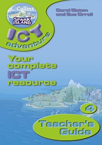 9780007160198: Spark Island ICT Adventure: Teacher's Guide Year 4 (Collins Spark Island ICT Adventure)