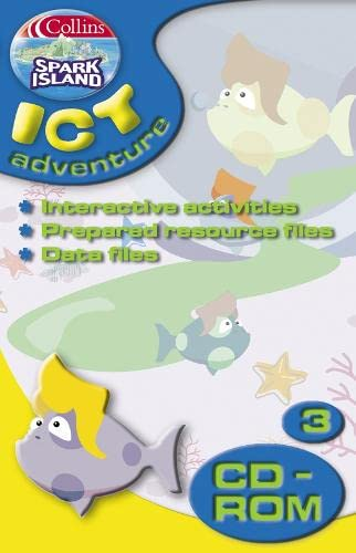 9780007160242: Spark Island ICT Adventure: Year 3 (Collins Spark Island ICT Adventure)