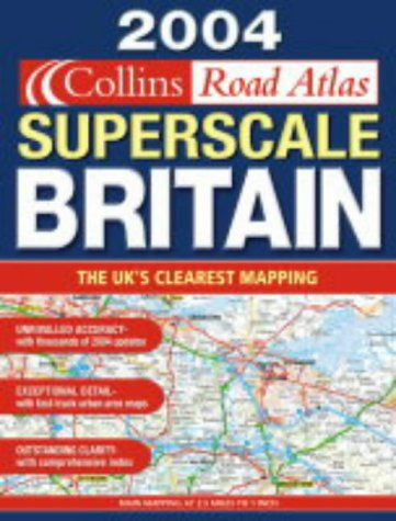 9780007160334: 2004 Superscale Collins Road Atlas Britain and Ireland