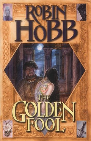 9780007160389: The Golden Fool: The Tawny Man Book 2