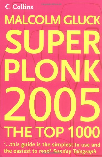 9780007160419: Superplonk 2005: The Top 1,000