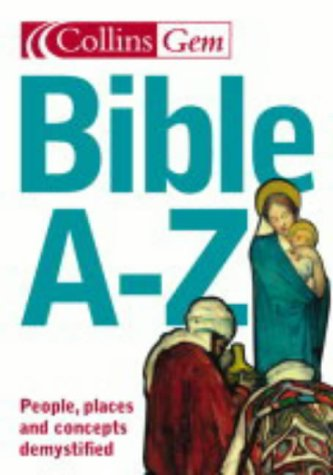 9780007160488: Bible A-Z (Collins GEM)