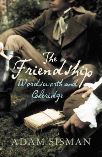 9780007160525: The Friendship: Wordsworth and Coleridge