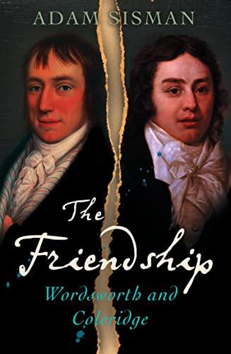 9780007160532: Wordsworth and Coleridge: The Friendship