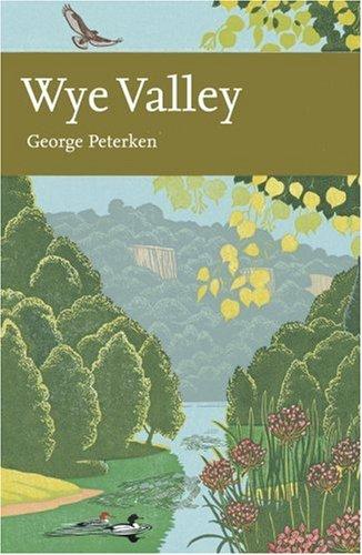 9780007160686: Wye Valley (Collins New Naturalist)