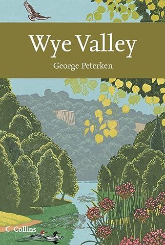 9780007160693: Wye Valley (Collins New Naturalist)