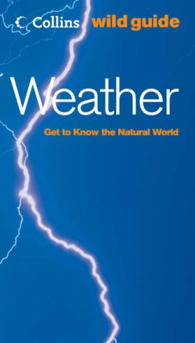 9780007160723: Weather (Collins Wild Guide)