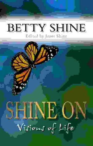 9780007160815: Shine On: Visions of Life