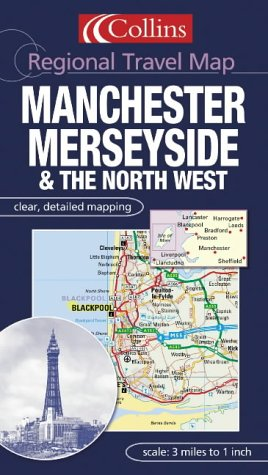 9780007160877: Manchester, Merseyside and the North West (Regional Travel Map)