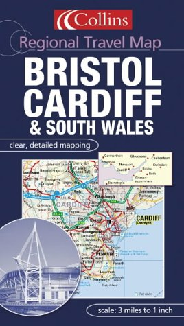 9780007160952: Regional Travel Map - Bristol, Cardiff and South Wales