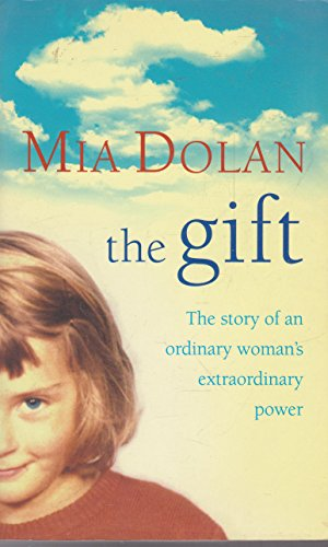 9780007160969: The Gift : The Story of an Ordinary Woman's Extraordinary Power