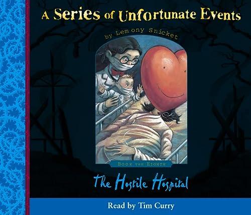 9780007161126: The Hostile Hospital (Series of Unfortunate Events)