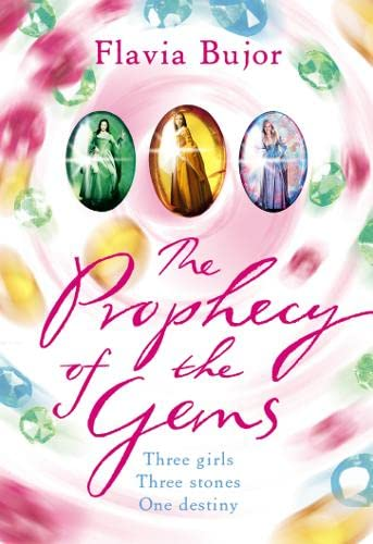 The Prophecy of the Gems: Flavia Bujor
