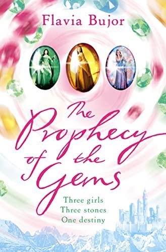 9780007161140: The Prophecy of the Gems: Three Girls, Three Stones, One Destiny