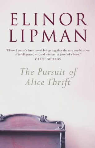 9780007161195: The Pursuit Of Alice Thrift