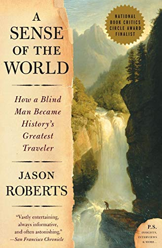 9780007161263: A Sense of the World: How a Blind Man Became History's Greatest Traveler