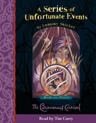 9780007161348: A Series of Unfortunate Events (9) - Book the Ninth - The Carnivorous Carnival: Complete & Unabridged