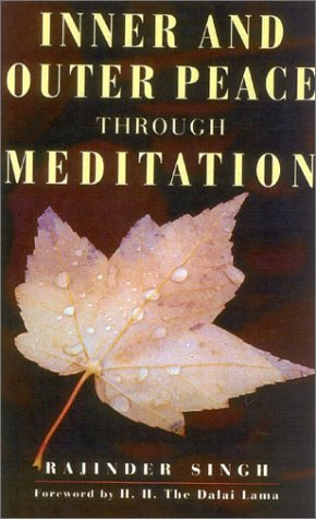 9780007161508: Inner and Outer Peace Through Meditation