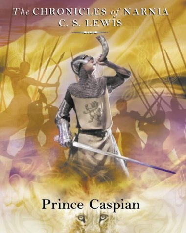 9780007161577: Prince Caspian (The Chronicles of Narnia, Book 4)