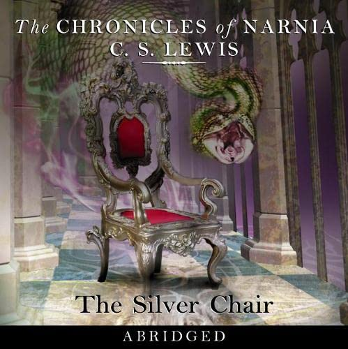 9780007161591: The Silver Chair (The Chronicles of Narnia, Book 6)