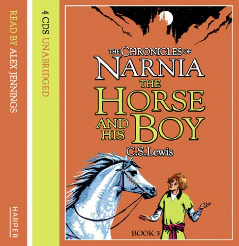 9780007161638: The Horse and His Boy (The Chronicles of Narnia, Book 3): Complete & Unabridged