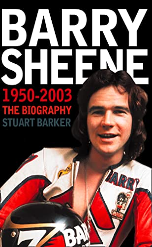 9780007161812: Barry Sheene 1950-2003: The Biography
