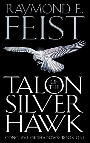 9780007161850: Talon of the Silver Hawk (Conclave of Shadows, Book 1)
