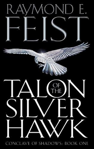 9780007161850: Talon of the Silver Hawk (Conclave of Shadows)