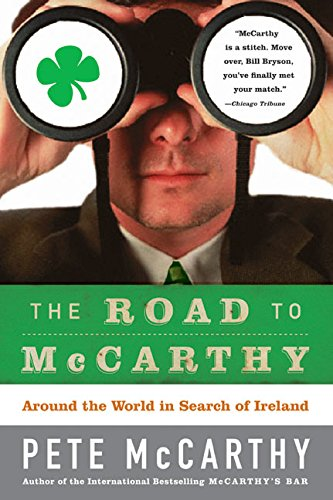 9780007162130: The Road to McCarthy: Around the World in Search of Ireland
