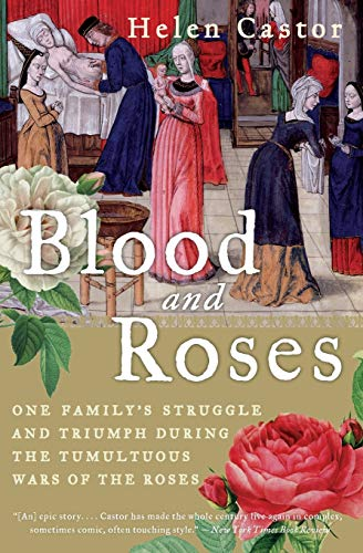 9780007162222: Blood and Roses: One Family's Struggle and Triumph During the Tumultuous Wars of the Roses