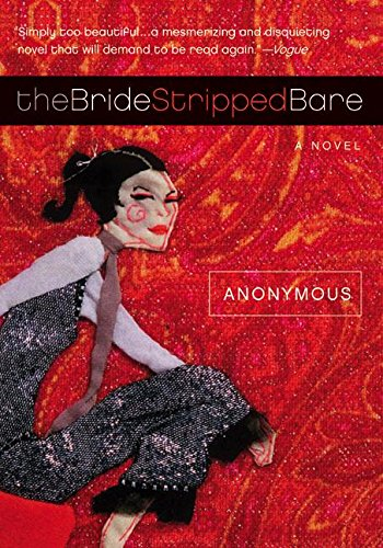 9780007162260: The Bride Stripped Bare: A Novel