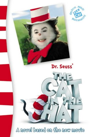 Dr.Seuss' 'the Cat in the Hat' Junior Novelization (9780007162352) by Dr. Seuss