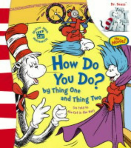 9780007162369: How Do You Do? by Thing One and Thing Two: Lift and Look Flap Book (Dr. Seuss' The Cat in the Hat(TM))
