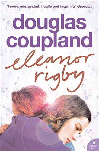 Eleanor Rigby: Coupland, Douglas