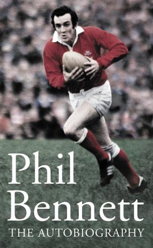 9780007162550: Phil Bennett: The Autobiography