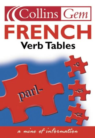 9780007162604: French Verb Tables (Collins GEM)