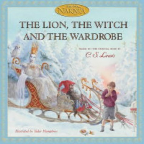 9780007162925: The Lion, the Witch and the Wardrobe