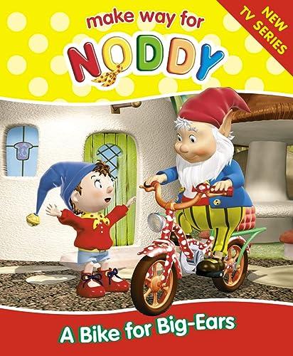 9780007163021: Make Way for Noddy (1) - A Bike for Big-Ears
