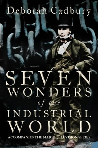 9780007163052: Seven Wonders of the Industrial World
