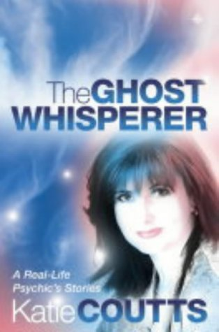 9780007163236: The Ghost Whisperer: A Real-life Psychic's Stories