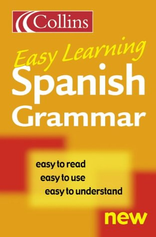 9780007163250: Collins Easy Learning - Collins Easy Learning Spanish Grammar