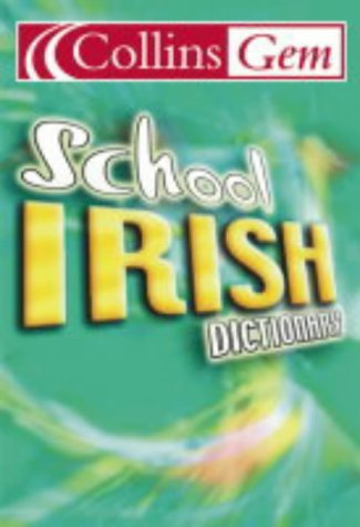 9780007163304: Collins School - Collins Gem Irish School Dictionary