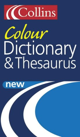 9780007163328: Collins Colour Dictionary and Thesaurus