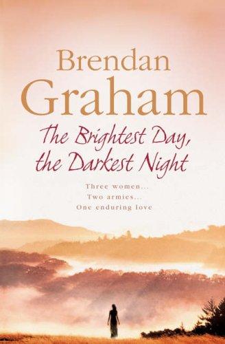 9780007163427: 'THE BRIGHTEST DAY, THE DARKEST NIGHT'