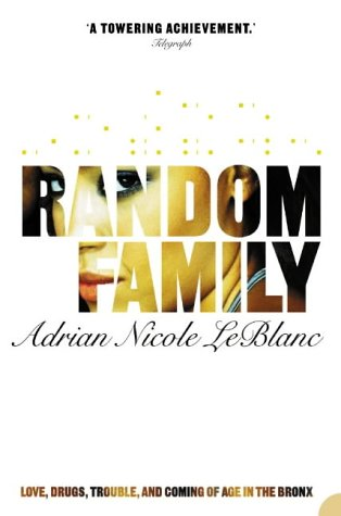 9780007163434: 'RANDOM FAMILY: LOVE, DRUGS, TROUBLE AND COMING OF AGE IN THE BRONX'