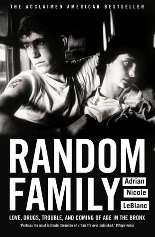 9780007163441: Random Family: Love, Drugs, Trouble and Coming of Age in the Bronx